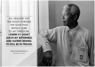"Nelson Mandela, ""As I walked out the door toward the gate that would lead to my freedom, I knew if I didn't leave my bitterness and hatred behind, I'd still be in prison by Flickr user symphony of love"